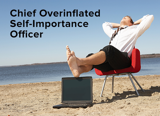 chief-overinflated-self-importance-officer
