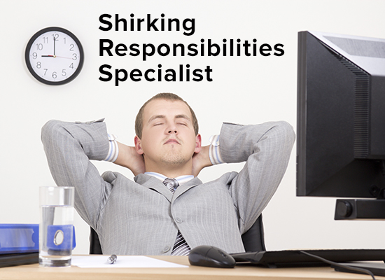 shirking-responsibility-specialist