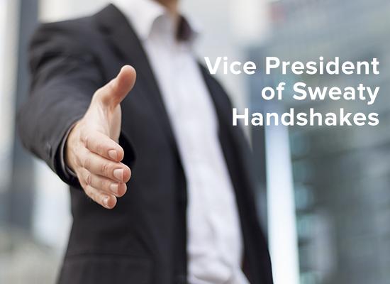 vice-president-of-sweaty-handshakes-1