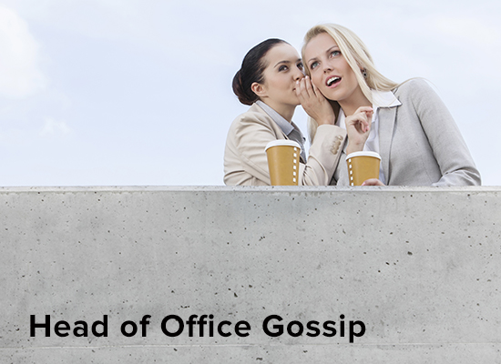 head-of-office-gossip