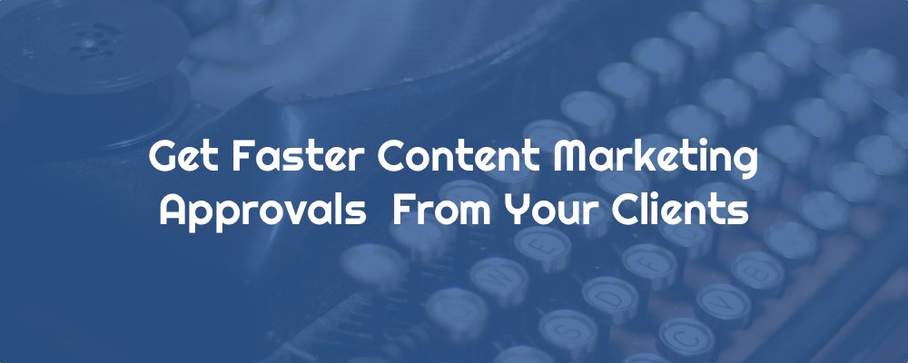 A Fool-Proof Content Marketing Agency Editorial Process