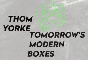 Thom Yorke, BitTorrent, and Content Marketing's Magic Moment