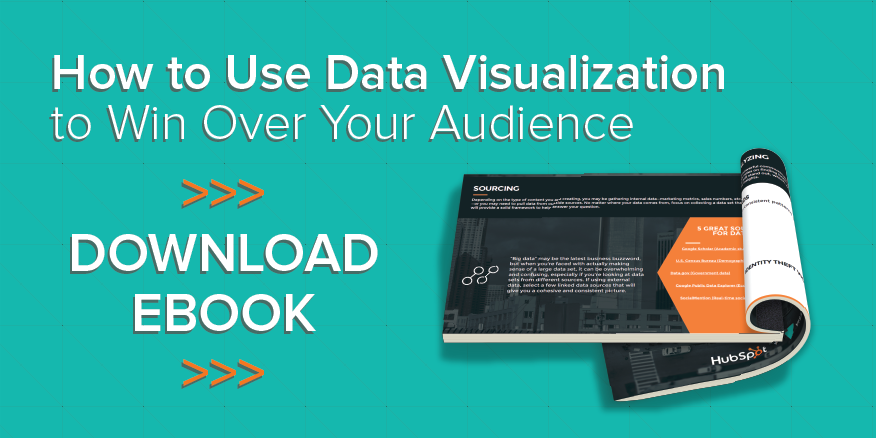 How to Use Data Visualization to Win Over Your Audience [Free Ebook]