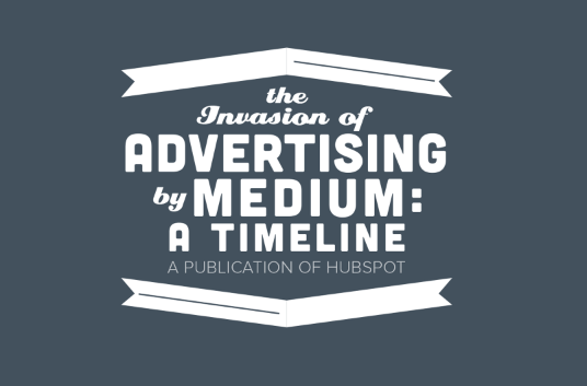 the_invasion_of_advertising_by_medium_a_timeline