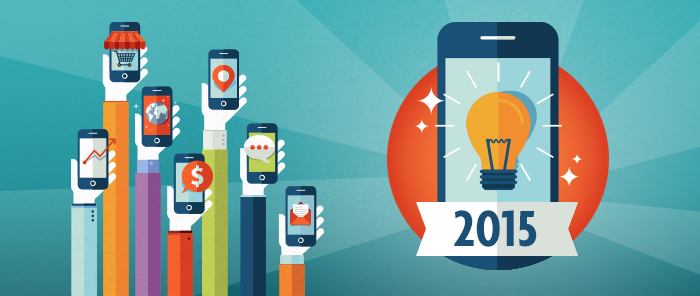 A Look Ahead: 6 Mobile Behaviors to Watch For in 2015