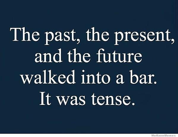 it-was-tense grammar joke