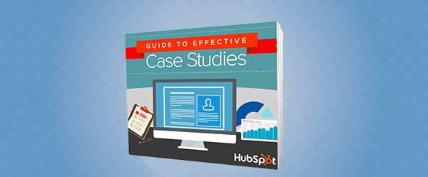 The Essential Guide to Creating Case Studies [Free Template]