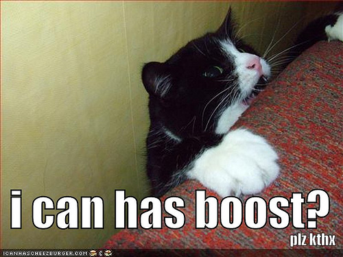 i can has boost?