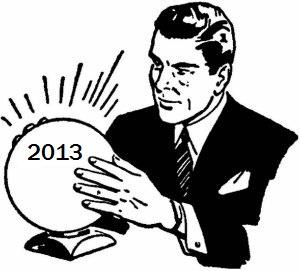crystal ball predictions 2013