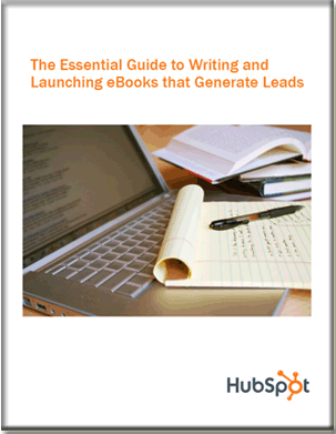 Essential Guide to Writing and Launching Ebooks That Generate Leads [Free Ebook]