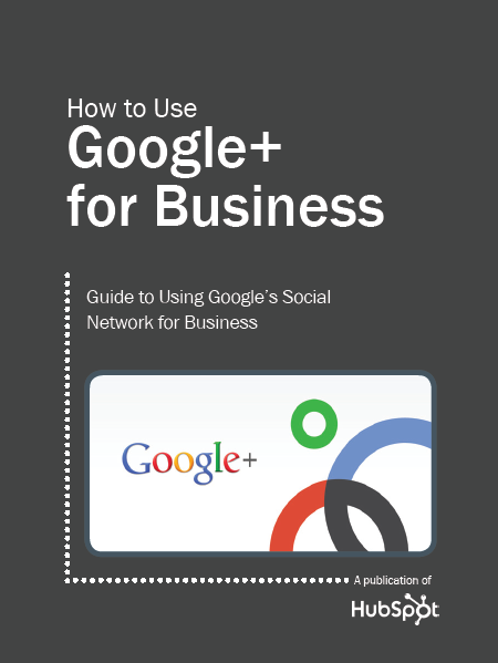 How to Optimize Your Google+ Business Page [Free Ebook!]