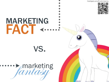 marketing fact vs fantasy