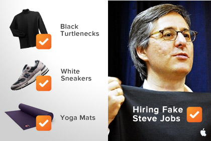Why I Hired the Fake Steve Jobs