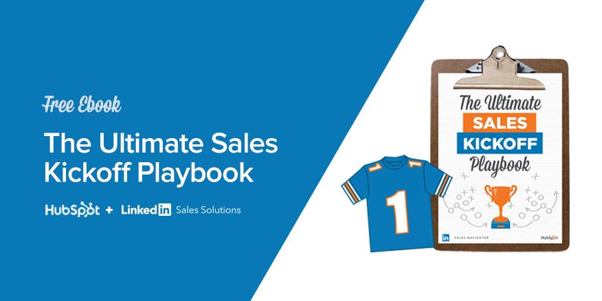 The Ultimate Sales Kickoff Playbook