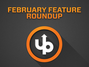 February Feature Roundup