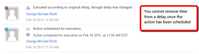You cannnot remove time from a delay