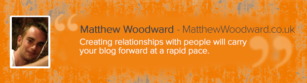 Matthew_Woodward_Quote
