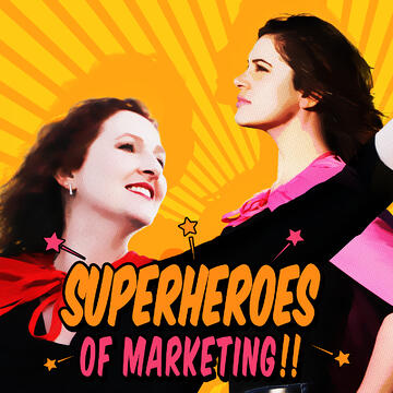Super-Heroes-Of-Marketing-Podcast-Cover1