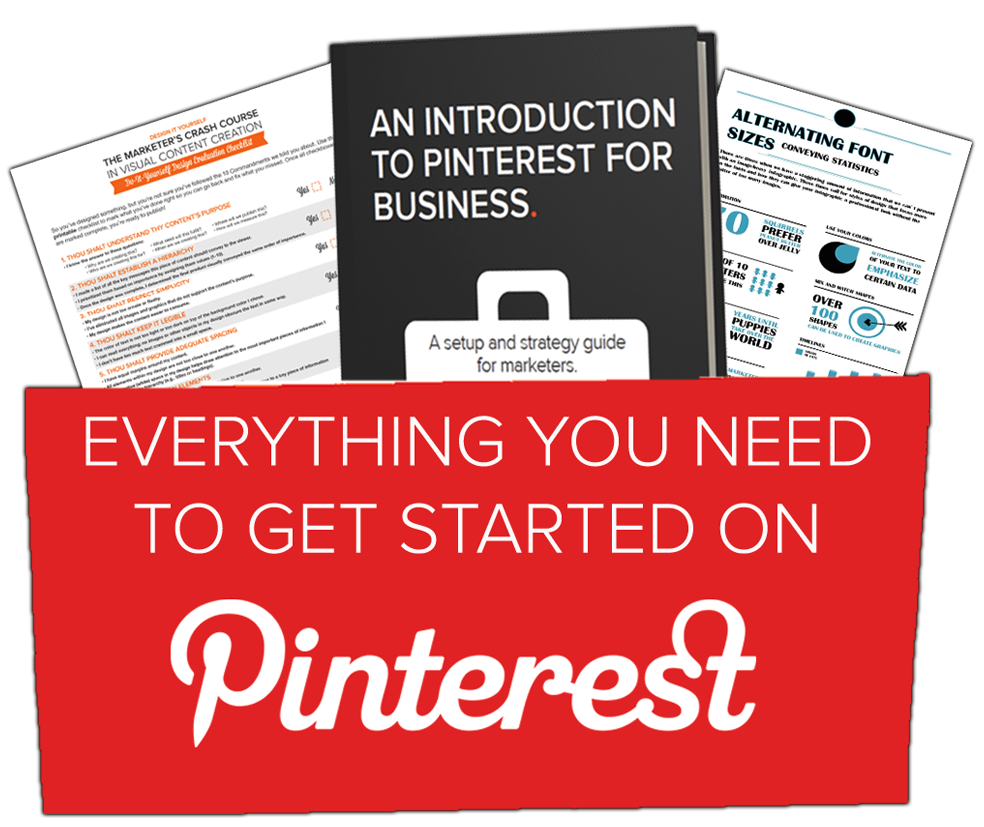 Everything You Need to Know to Get Started With Pinterest for Business