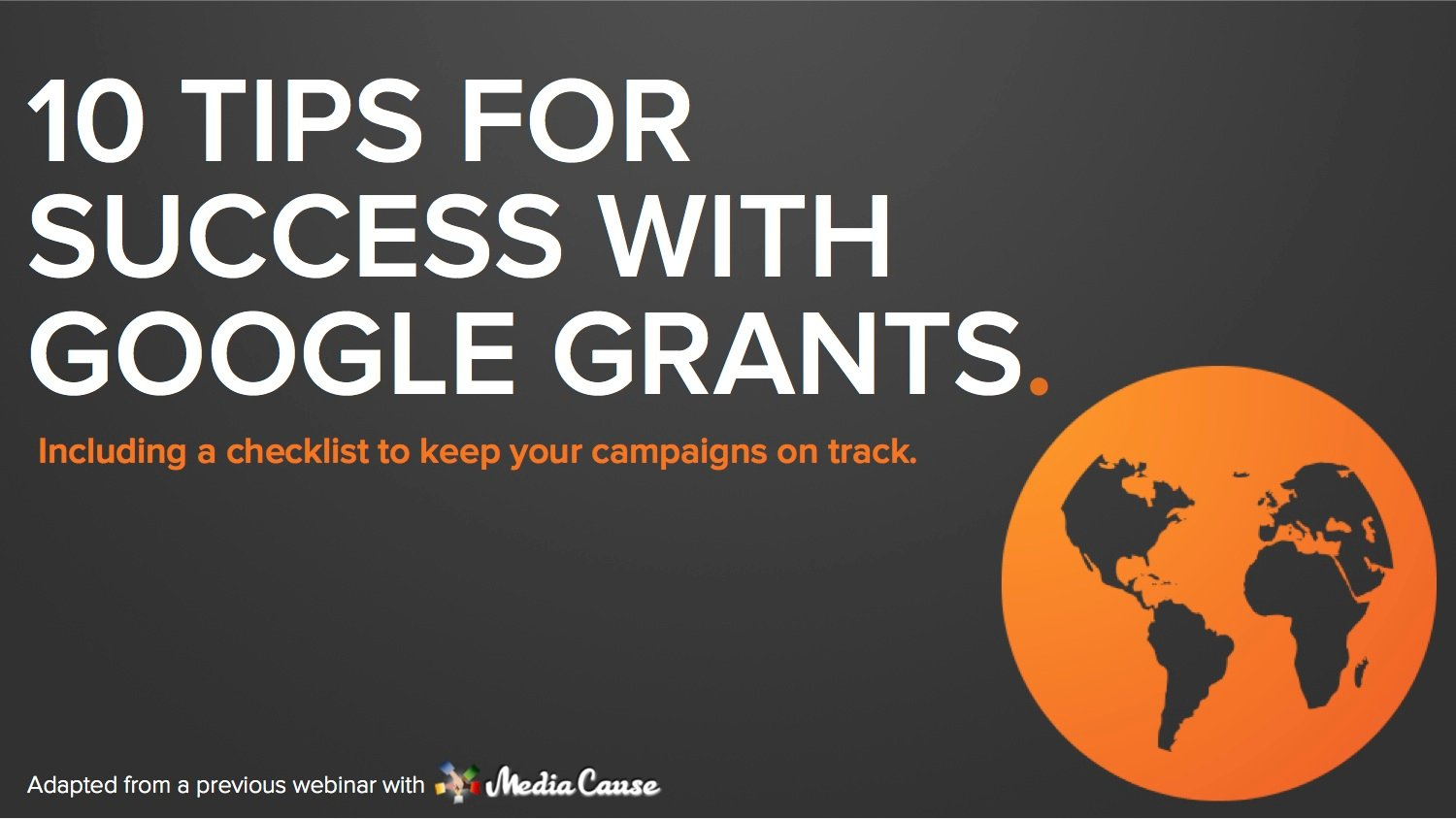 10 Ways Nonprofits Can Make the Most Out of Google Grants [SlideShare]