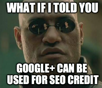 How To Hack Google Plus For SEO Value