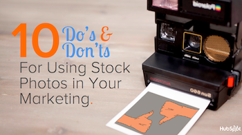 10 do s and don ts for using stock photos in your marketing