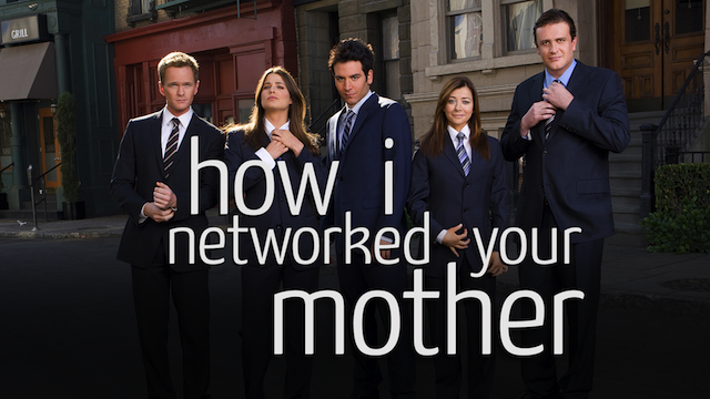 how_i_networked_your_mother