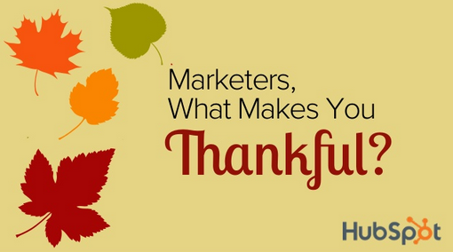 The Marketing Tools and Tricks Industry Experts Are Thankful For [SlideShare]