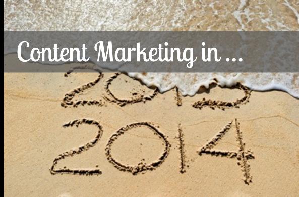 Content Marketing in 2014: Are You Prepared?