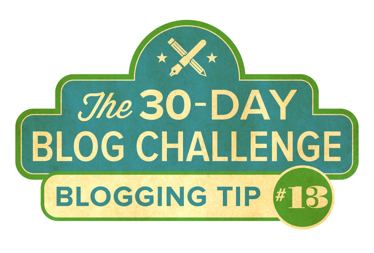 30-Day Blog Challenge Tip #13: Don't Overthink It