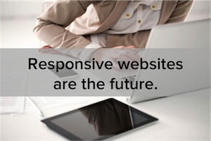 6 Undeniable Reasons Why Your Website Should Be Responsive