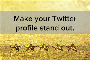 The Anatomy of a 5-Star Twitter Profile