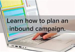 The Resources You Need to Run an Inbound Marketing Campaign