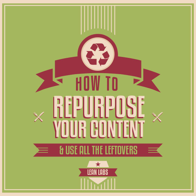 How to Repurpose Campaign Content for Different Channels (And Never Waste the Leftovers)