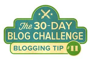 30-Day Blog Challenge Tip #11: Form Your Blogging Habit