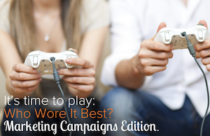 Who Wore It Best? Marketing Campaigns Edition [SlideShare]