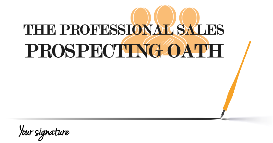 Sign The Oath! The 21 Convictions of Sales Prospecting [Infographic]