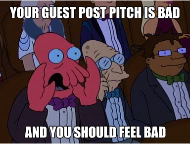 How to Write the Worst Guest Blogging Pitch of All Time [Template]