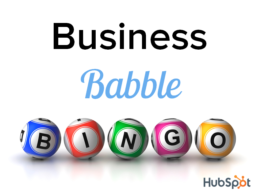 Ready to Play Some Business Babble Bingo? [Free Customizable Bingo Cards]