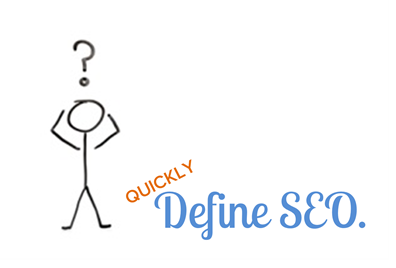 If You Had to Define SEO in Under 100 Words, What Would You Say?