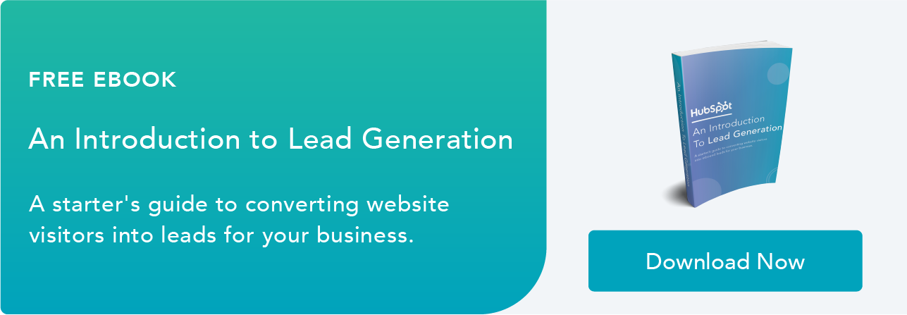 Lead Generation: A Beginner's Guide to Generating Business Leads the