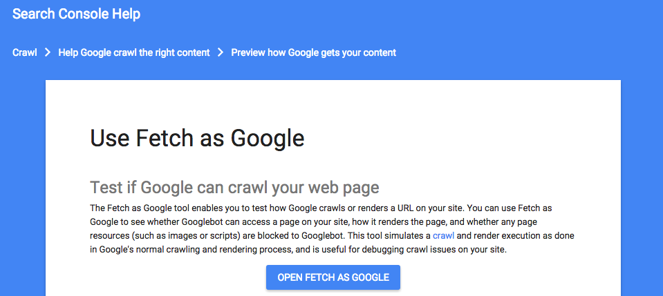 Fetch as Google, one of Google's Webmaster Tools for SEO analysis