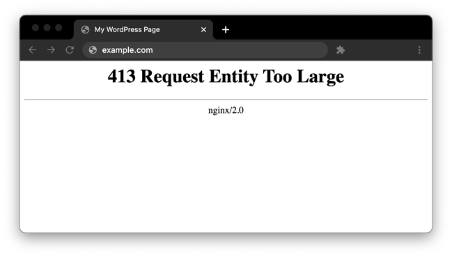 a 413 request entity too large error in a browser window