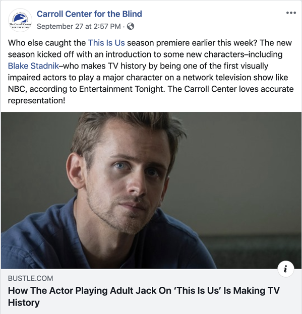 A Facebook Post from The Carroll Center for the Blind Celebrates a blind actor and inclusivity on This Is Us