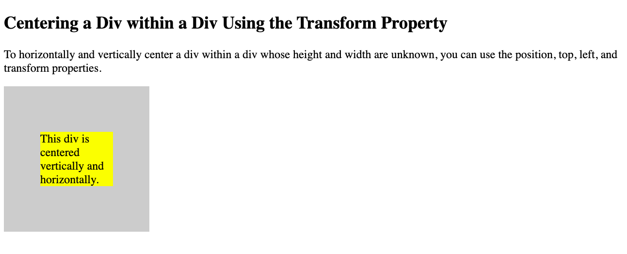 A div centered within a div horiztonally and vertically using the Position, Top, Left, and Transform Properties in CSS