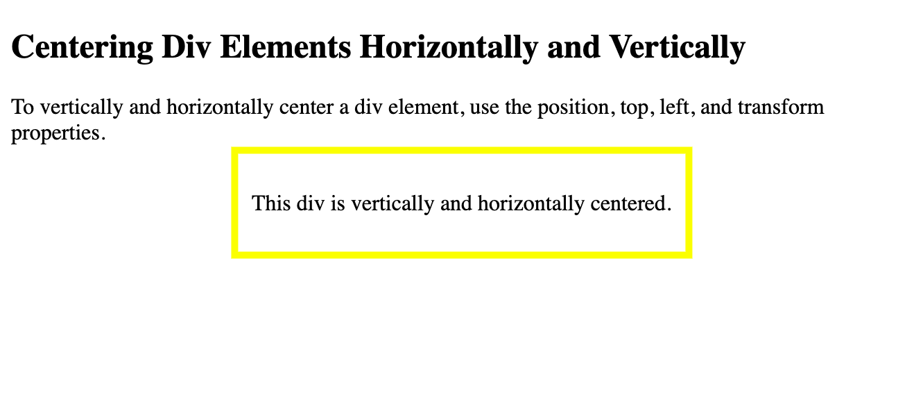 A div is horizontally and vertically centered on the page using the position, top, left, and transform properties in CSS