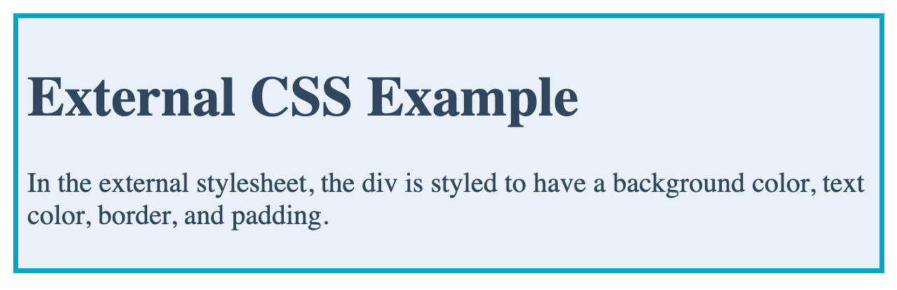 A div styled with external CSS to have a gray background color, navy text color, and bright blue border