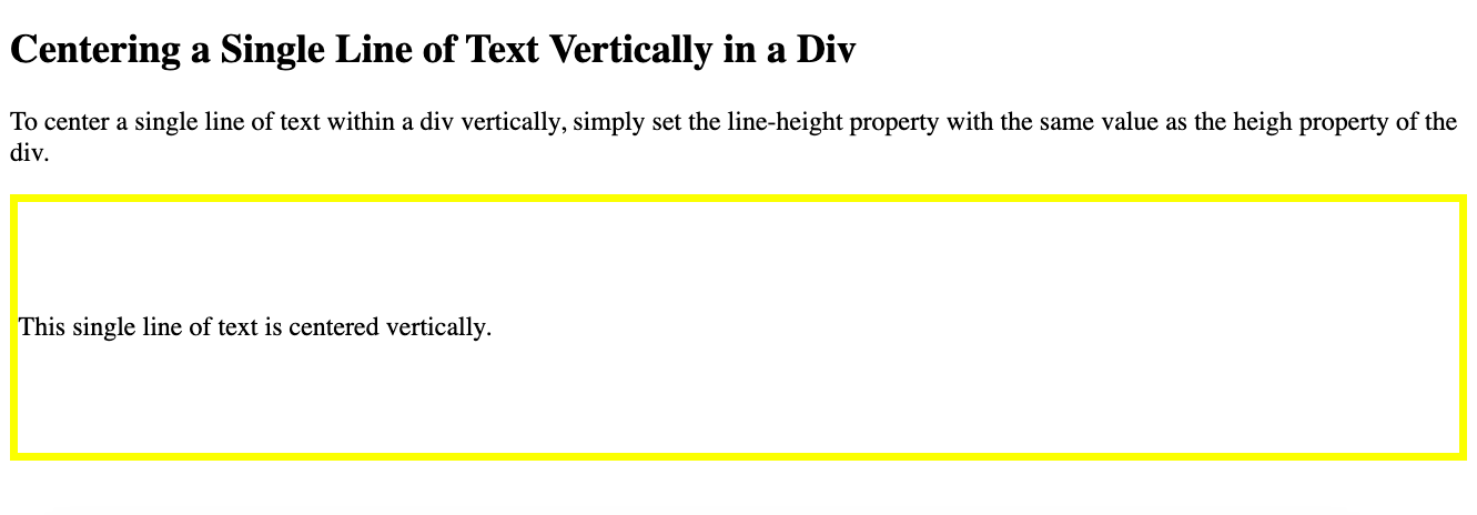 A single line of text in a div is centered vertically using the line-height property in CSS