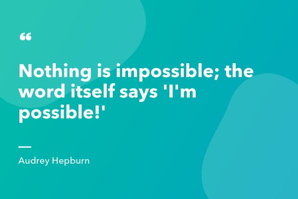 Audrey Hepburn Inspirational Sales Quote-min