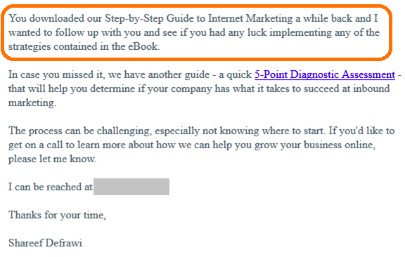 "bonafide email that reads ""you downloaded our step-by-step guide to internet marketing a while back and I wanted to follow up with you and see if you had any luck implementing any of the strategies contained in the eBook"""